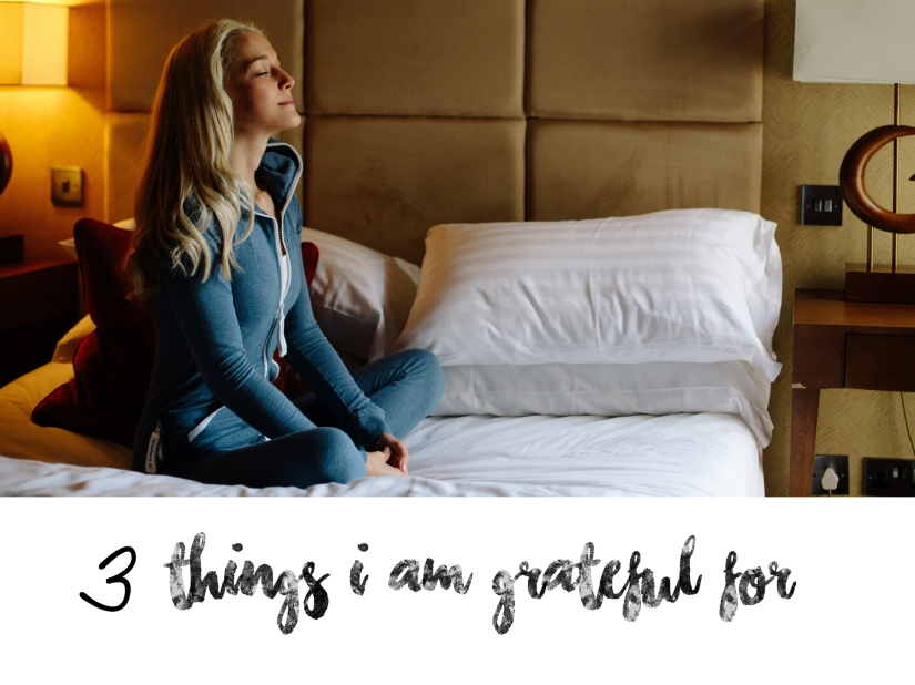 3 things i am grateful for.jpg